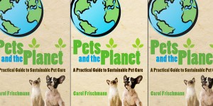 sustainable TIPS for pets and the planet